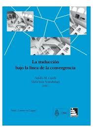 La traducción bajo la línea de la convergencia